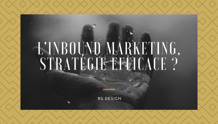 L'inbound marketing pour attirer de nouveaux clients !