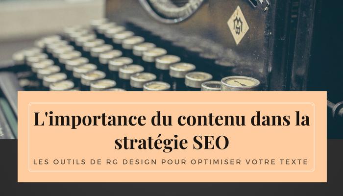 L'importance du contenu dans la stratégie SEO