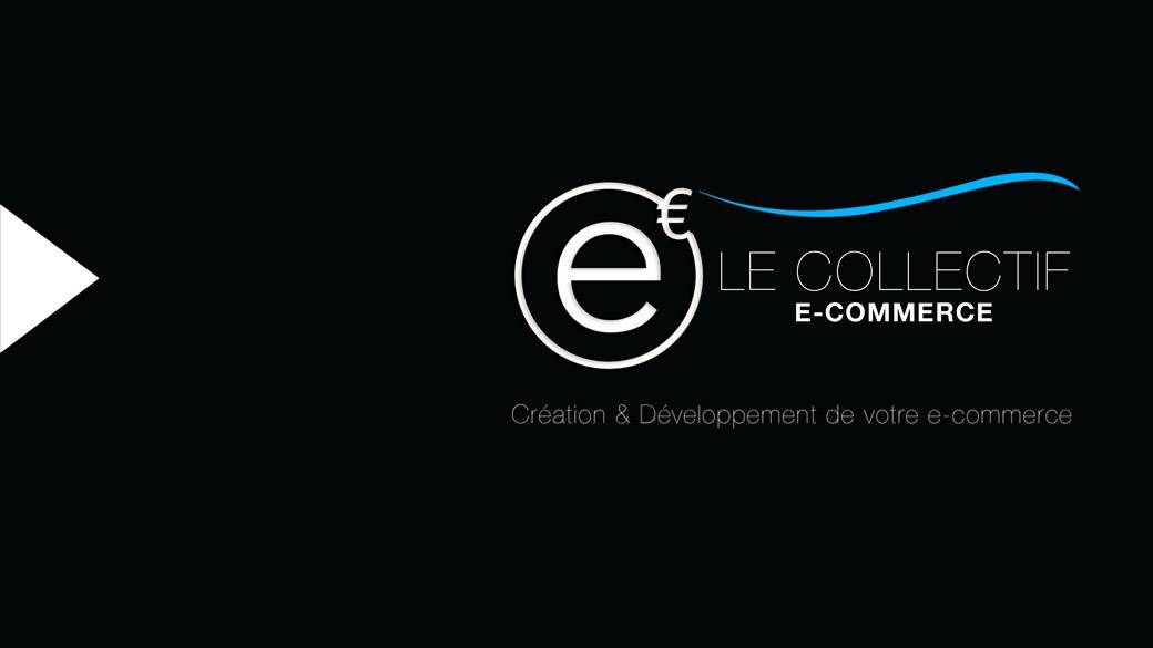 Concrétiser votre projet de E-commerce par le Collectif E-commerce
