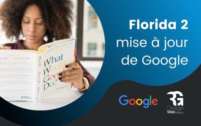 Florida 2 : la mise à jour importante de Google