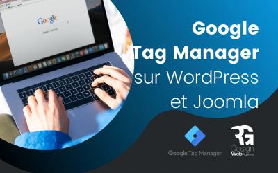 Installer Google Tag Manager avec WordPress et Joomla