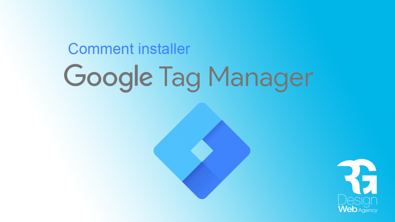 Installer Google Tag Manager avec WordPress et Joomla