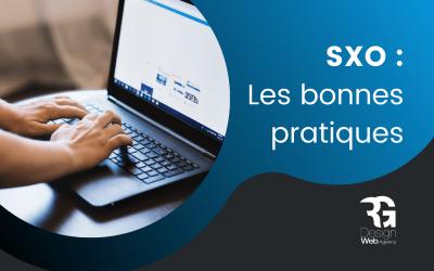 Le SXO, quelles sont les bonnes pratiques pour le futur du SEO ?