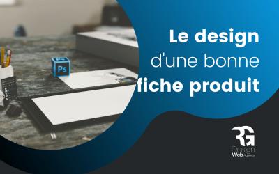 Quel design pour une fiche produit convaincante ?
