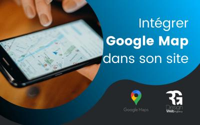 Comment intégrer google map dans son site ?