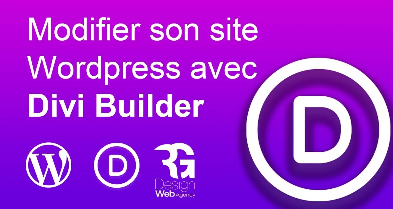 Comment modifier le design de son site WordPress avec Divi Builder ?