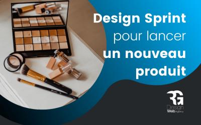 Comment lancer un nouveau produit en 5 jours avec la méthode design sprint ?