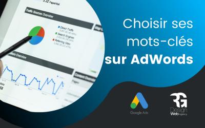 Comment choisir ses mots-clés AdWords ?