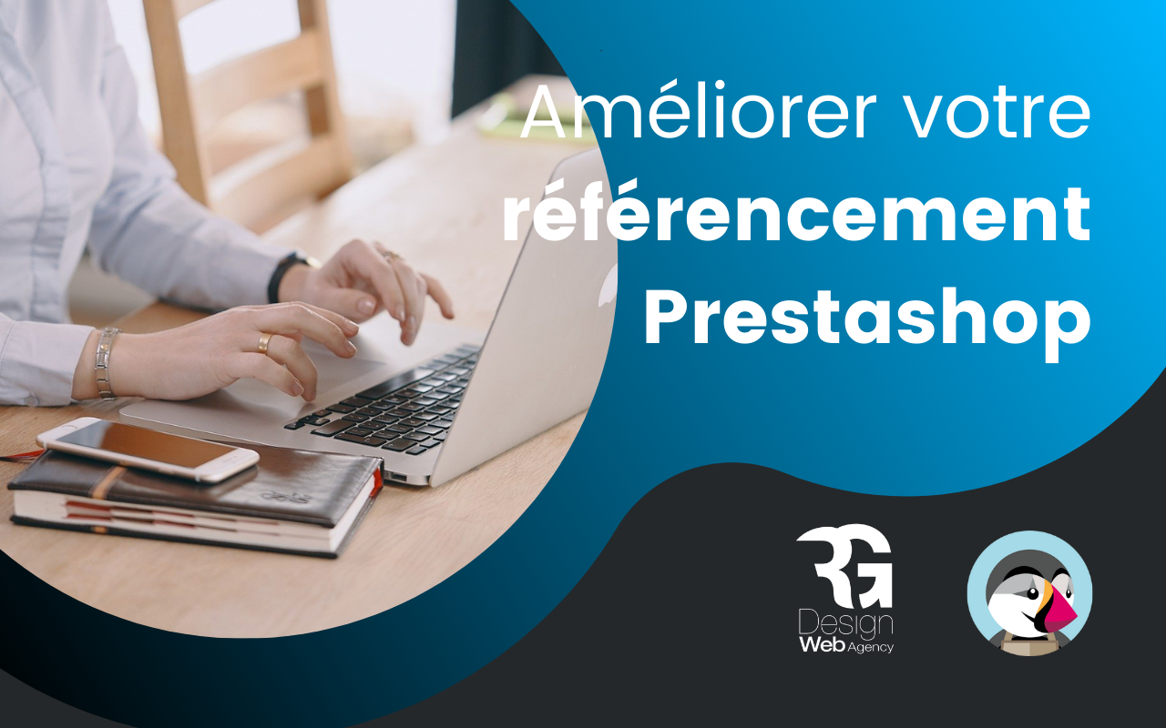 Comment améliorer votre référencement PrestaShop ?